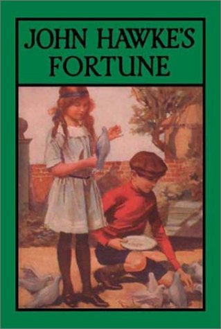 John Hawke's Fortune (1590870832) by G. A. Henty