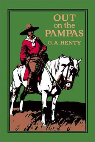 9781590870945: Out on the Pampas