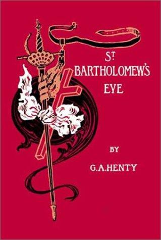 9781590871058: St. Bartholomew's Eve