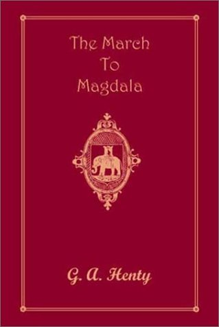 9781590871317: The March to Magdala
