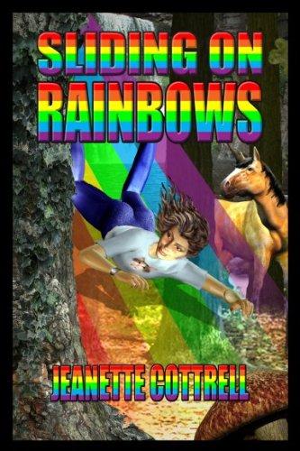Sliding on Rainbows: Jeanette Cottrell