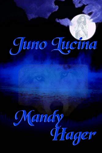 9781590889121: Juno Lucina