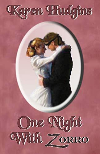 One night with Zorro: Karen Hudgins