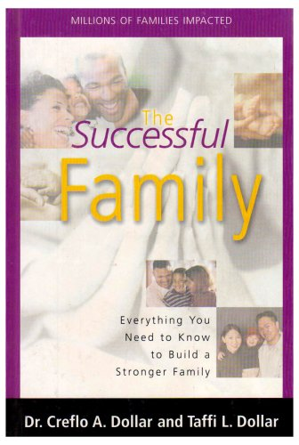 9781590894682: The Successful Family: Everything You Need to Know to Build a Stronger Family