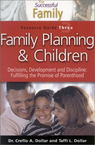 Successful Family : Family Planning (The Successful Family): Creflo Dollar