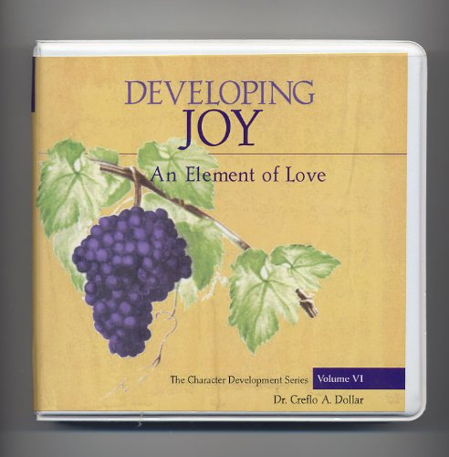 9781590897652: Developing Joy: An Element of Love (The Character Development Series - Volume VI) 5 Audio CDs