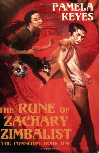 The Rune of Zachary Zimbalist (Connedim) (Connedim): Pamela Keyes