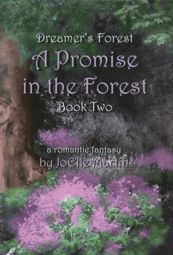 9781590925416: A Promise in the Forest (Dreamer's Forest)