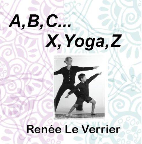 9781590927380: A, B, C . . . X, Yoga, Z
