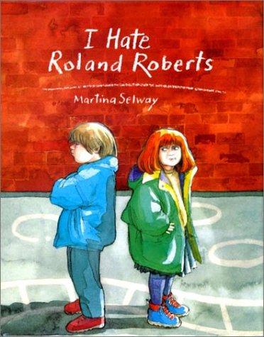 9781590930441: I Hate Roland Roberts