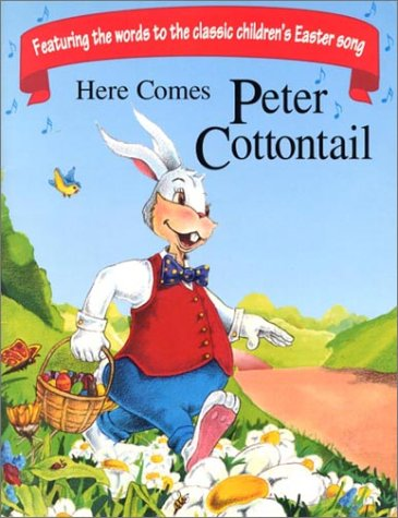 9781590930519: Here Comes Peter Cottontail