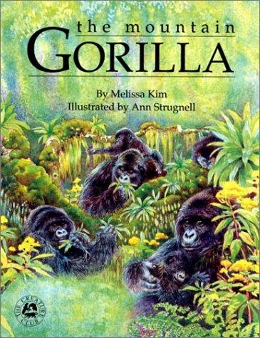 9781590930601: The Mountain Gorilla (Creature Club)