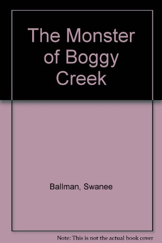 9781590940129: The Monster of Boggy Creek