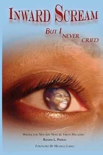 9781590941645: Inward Scream: But I Never Cried