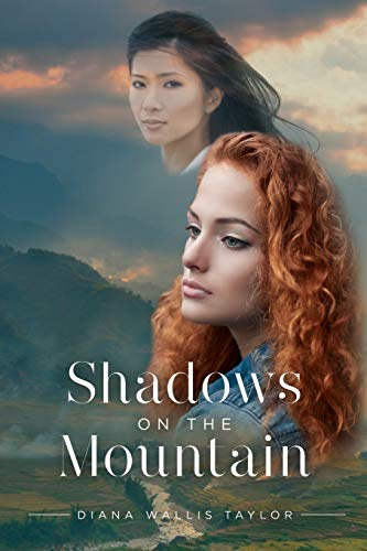 Shadows on the Mountain: Diana Wallis Taylor
