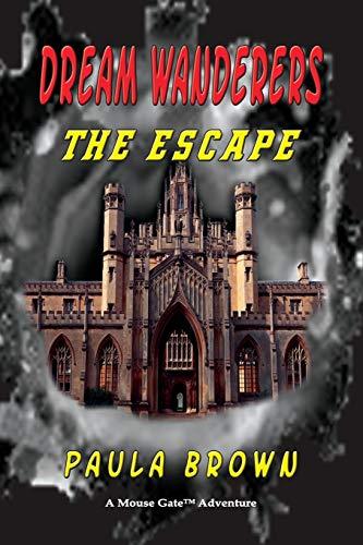 9781590957912: Dream Wanderers the Escape