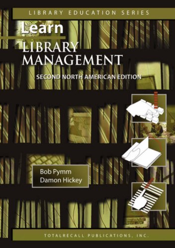 9781590958056: Learn Library Management a Practical Study Guide for New or Busy Managers in Libraries and Other Information Agencies Second North American Edition 20 (Library Education)