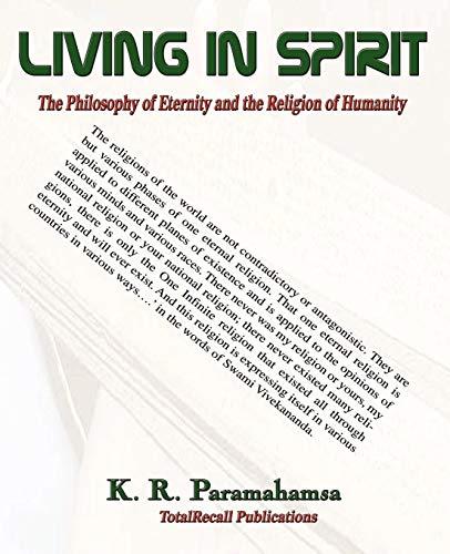 Living in Spirit (Paperback): K.R. Paramahamsa