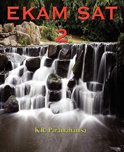Ekam SAT 2: K. R. Paramahamsa
