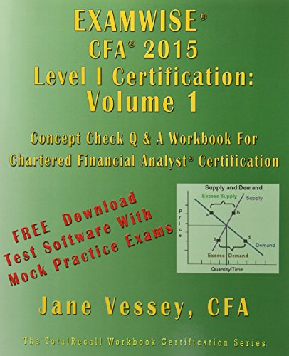 9781590959060: ExamWise CFA 2015 Level I Certification Volume 1 The Candidates Question And Answer Workbook (With Practice Exam Software) (Totalrecall: The It Question Book)