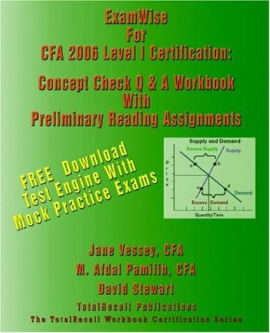 9781590959237: ExamWise To CFA 2006 Level I Certification: The Candidates Question and Answer Workbook for Chartered Financial Analyst (With Download Software)