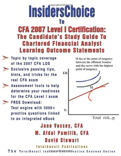 9781590959299: InsidersChoice To CFA 2007 Level I Certification: The Candidate's Study Guide to Chartered Financial Analyst Learning Outcome Statements (With Download Exam)