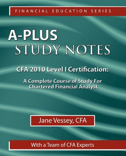9781590959398: A-Plus Study Notes For CFA 2010 Level I Certification