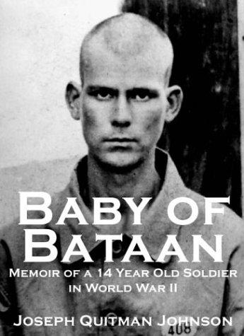9781590960028: Baby of Bataan: Memoir of a 14 Year Old Soldier in World War II