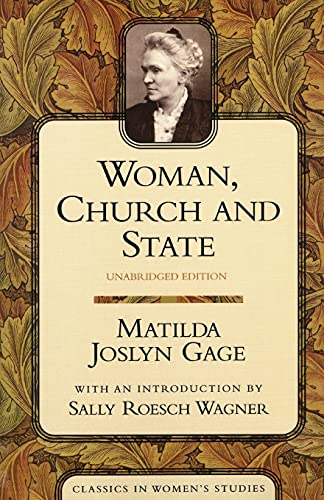 9781591020073: Woman, Church, and State (Classics in Women's Studies)