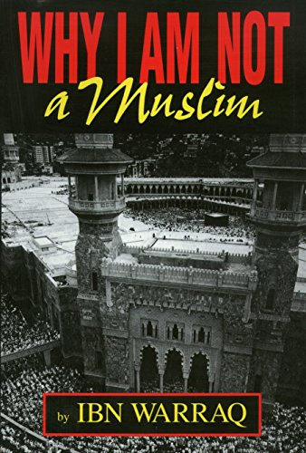 Why I Am Not a Muslim (1591020115) by Ibn Warraq