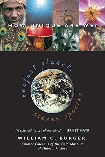 9781591020165: Perfect Planet, Clever Species: How Unique Are We?