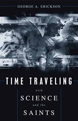 9781591020356: Time Traveling With Science and the Saints