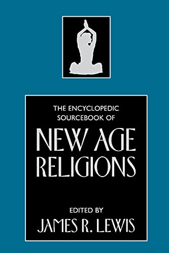 9781591020400: The Encyclopedic Sourcebook of New Age Religions