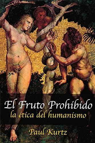 9781591020448: El Fruto Prohibido (Spanish Edition)