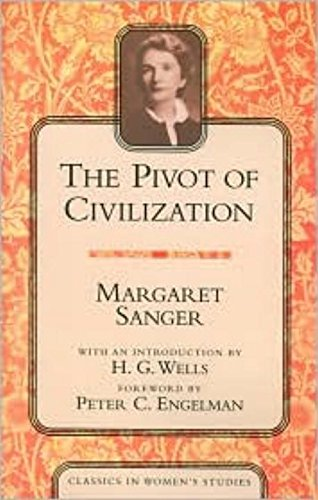 9781591020585: The Pivot of Civilization (Classics in Women's Studies)