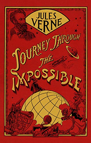 9781591020790: Journey Through the Impossible