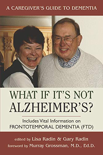 9781591020875: What If It's Not Alzheimer's: A Caregiver's Guide to Dementia