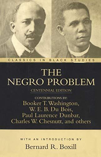 The Negro Problem (Classics in Black Studies): Washington, Booker T.;