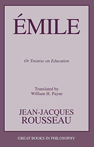 9781591021117: Emile: Or Treatise on Education (Great Books in Philosophy)