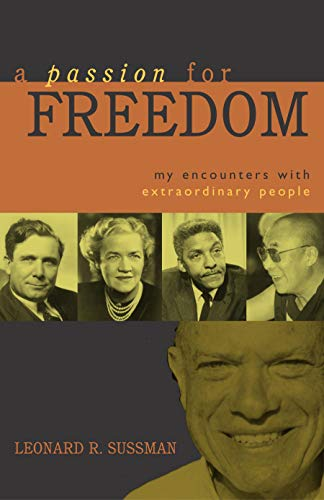 9781591021421: A Passion for Freedom: My Encounters With Extraordinary People