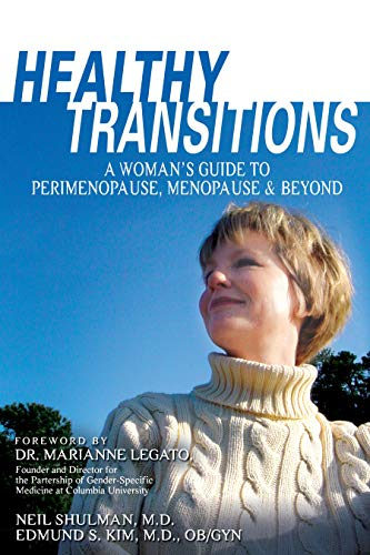 9781591021506: Healthy Transitions: A Woman's Guide to Perimenopause, Menopause, & Beyond