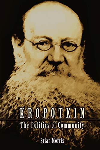 9781591021582: Kropotkin: The Politics of Community