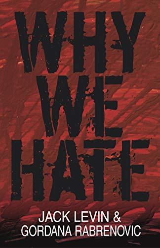 9781591021919: Why We Hate