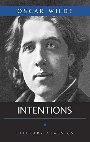 9781591021957: Intentions (Literary Classics)