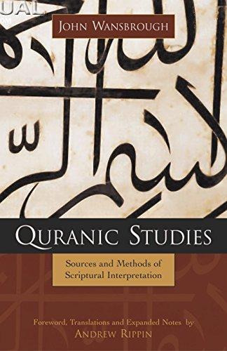 9781591022015: Quranic Studies: Sources and Methods of Scriptural Interpretation