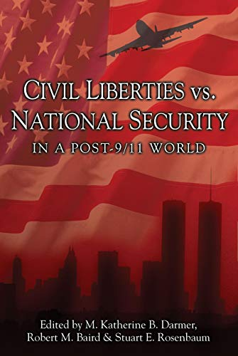 Civil Liberties Vs. National Security In A Post 9/11 World (Prometheus's Contemporary ...