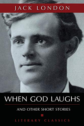 9781591022442: When God Laughs (Literary Classics)