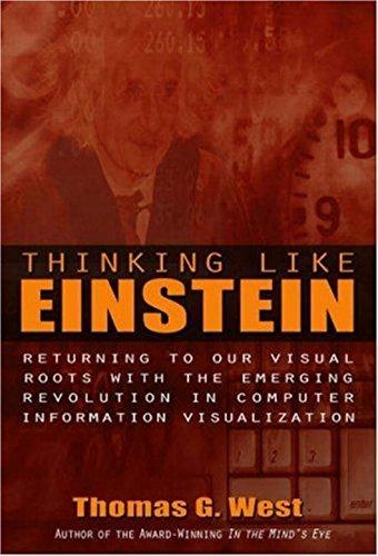 Thinking Like Einstein (1591022517) by Thomas G. West