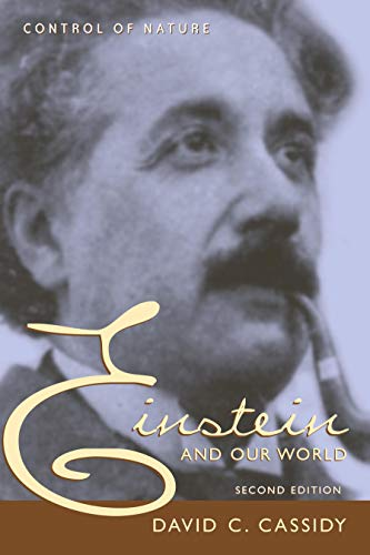 9781591022565: Einstein and Our World, Second Edition (Control of Nature)