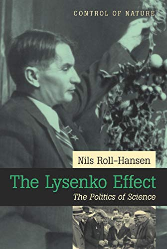 9781591022626: The Lysenko Effect: The Politics of Science